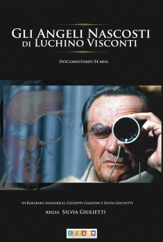 Gli Angeli Nascosti di Luchino Visconti (2008)