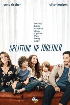 Splitting Up Together (Serie TV)