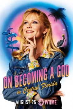 On Becoming a God in Central Florida (Serie TV)