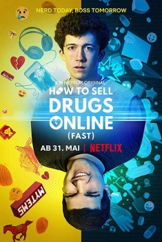 Come vendere droga online (in fretta) (Serie TV)