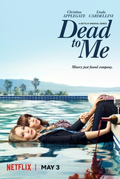 Dead to Me (Serie TV)