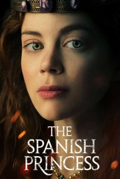 The Spanish Princess (Serie TV)