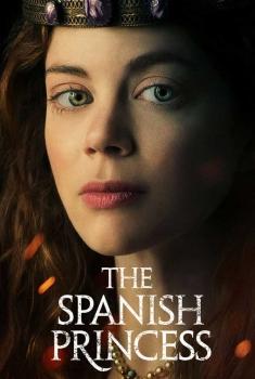 The Spanish Princess (Serie TV)