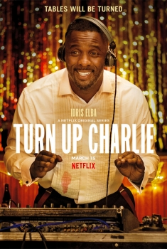 Turn Up Charlie (Serie TV)
