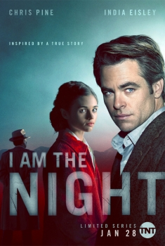 I Am the Night (Serie TV)