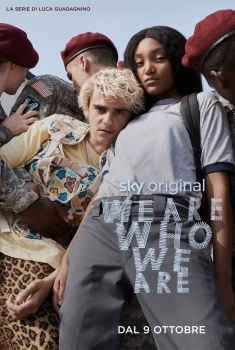 We Are Who We Are (Serie TV)